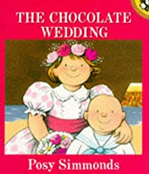 The Chocolate Wedding (Picture Puffin)