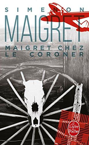Maigret chez le coroner (Poche Policier)