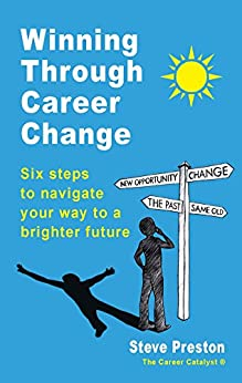 Winning Through Career Change by [Preston, Steve]