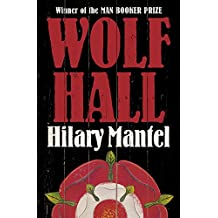 Wolf Hall (Thomas Cromwell Trilogy)