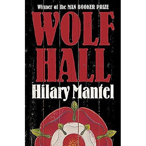 Wolf Hall (Thomas Cromwell Trilogy)