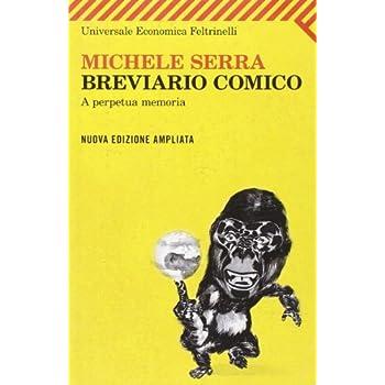 Breviario Comico. A Perpetua Memoria