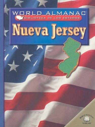 Nueva Jersey = Nueva Jersey (World Almanac Biblioteca De Los Estados) por Eric Siegfried Holtz