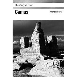 El exilio y el reino (El Libro De Bolsillo - Bibliotecas De Autor - Biblioteca Camus)