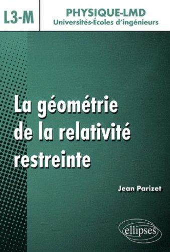 La géométrie de la relativité restreinte, niveau L3-M