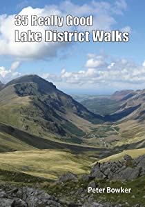 35 Really Good Lake District Walks, Peter Bowker