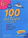 100 dictées sans faute 6ème