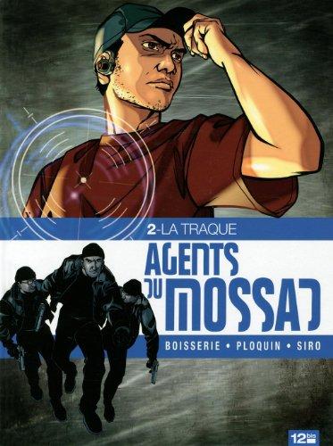 Agents du Mossad, Tome 2 : La traque