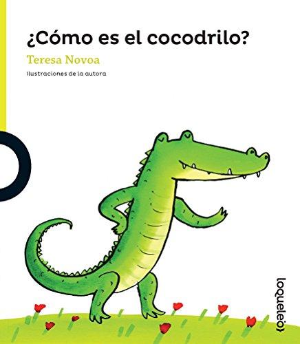 Como Es El Cocodrilo? (Descubrimos / Learn) por Teresa Novoa