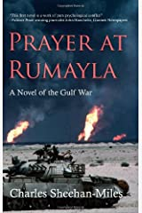 Prayer at Rumayla: A Novel of the Gulf War Paperback