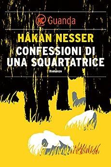 Confessioni di una squartatrice: Un caso per il commissario Barbarotti di [Nesser, Håkan]