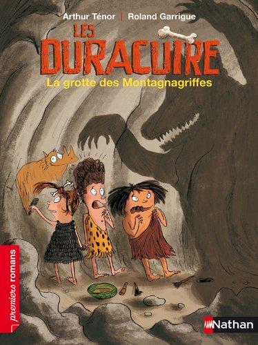 Les Duracuire, la grotte des Montagnagriffes - Roman Humour - De 7 à 11 ans par Arthur Ténor
