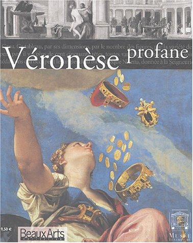 Véronèse : Profane par Giandomenico Romanelli, Stéphane Guégan, Karim Ressouni-Demigneux, Cédric Michon, Collectif