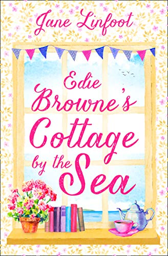Edie Browne's Cottage by the Sea: A Heartwarming, Hilarious Romance Read Set in Cornwall! (English Cottages)