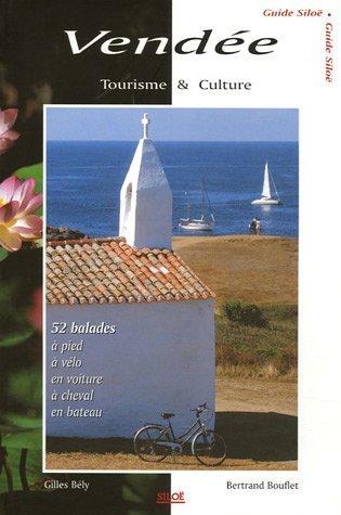 Vendée : Tourisme & Culture