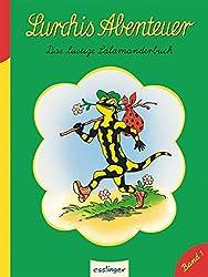Lurchis Abenteuer: Das lustige Salamanderbuch (Kulthelden)