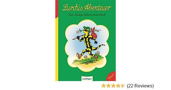 low priced 04d37 d663d Lurchis Abenteuer: Das lustige Salamanderbuch Kulthelden ...