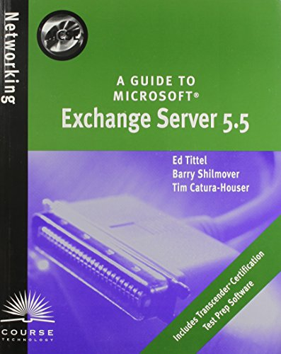 A Guide to Microsoft Exchange Server 5.5 por Ed Tittel