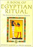 The Book of Egyptian Ritual