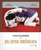 l encyclop?die du jiu jitsu br?silien volume 2