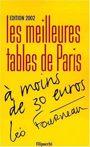 Les meilleures tables de Paris à moins de 30 euro, nouvelle édition 2002
