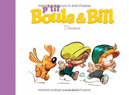 P'tit Boule & Bill, Tome 4 : Savane