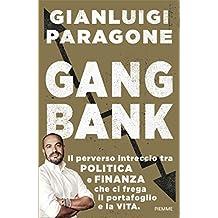 Gangbank (Italian Edition)