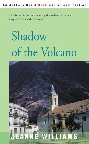 Shadow of the Volcano by Jeanne Williams (2001-02-04)