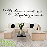 1Stop Graphics Shop - IF YOU BELIEVE IN YOURSELF WALL STICKER QUOTE - BEDROOM WALL ART DECAL X173 - Colour: Black - Size: Large