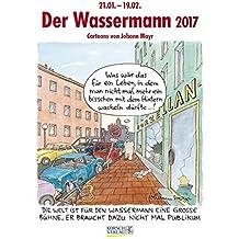 Wassermann 2017: Sternzeichen-Cartoonkalender