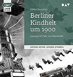 Berliner Kindheit um 1900: Lesung mit Felix von Manteuffel (1 mp3-CD)