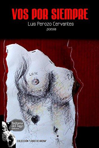 Vos por siempre por Luis Perozo Cervantes