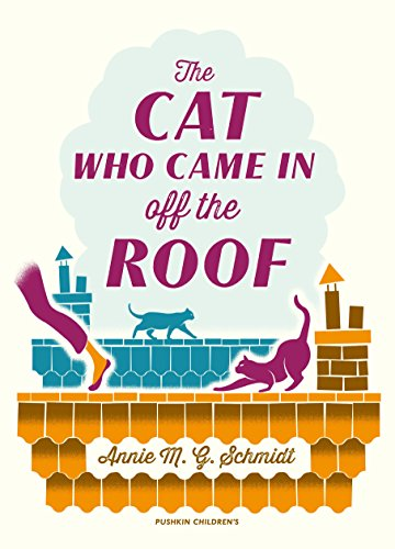 The Cat Who Came in off the Roof by Annie M.G. Schmidt (3-Jul-2014) Paperback