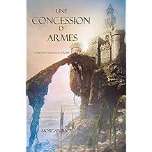 Une Concession d'Armes (Tome 8 de L'anneau Du Sorcier) (L'anneau Du Sorcier)