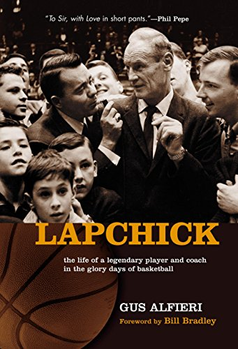 Lapchick: The Life of a Legendary Player and Coach in the Glory Days of Basketball por Gus Alfieri