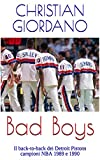 Bad Boys: Il back-to-back dei Detroit Pistons campioni NBA 1989 e 1990 (Hoops Memories)
