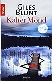 Kalter Mond (John Cardinal, Band 3) - Giles Blunt
