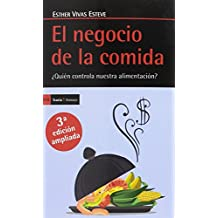 El negocio de la comida, Tercera edición ampliada: ¿Quién controla nuestra alimentación?