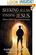 #2: Seeking Allah, Finding Jesus: A Devout Muslim Encounters Christianity