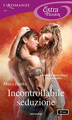 Incontrollabile seduzione (I Romanzi Extra Passion) (The Montgomerys and Armstrongs Vol. 1) di [Banks, Maya]