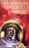 Best Ray Bradbury - Ray Bradbury's the Martian Chronicles (The Authorized Adaptation) Review
