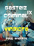 Gasteiz Criminal IX: Vindicta
