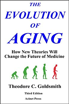 The Evolution of Aging by [Goldsmith, Theodore]