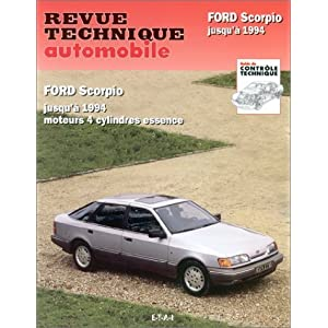 Ford Scorpio jusqu'à 1994, moteurs 4 cylindres essence de Revue technique automobile (1 janvier 1998) Broché