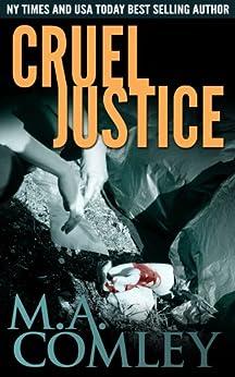 Cruel Justice (Justice series Book 1) (English Edition) di [Comley, M A]