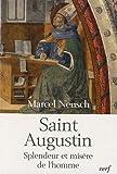 Saint-Augustin : Splendeur et misère de l'homme