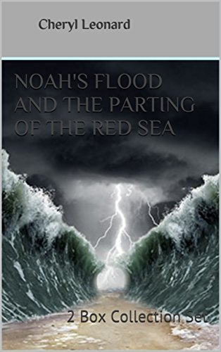 Noah's Flood And The Parting Of The Red Sea: 2 Box Collection Set (English Edition)