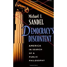 Democracy′s Discontent – America in Search of a Public Philosophy (Paper)