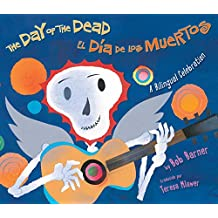 The Day of the Dead / El Dia de Los Muertos