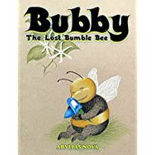 Bubby the Lost Bumble Bee (English Edition)